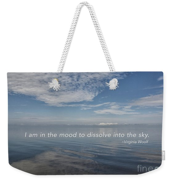 I Am In The Mood Weekender Tote Bag