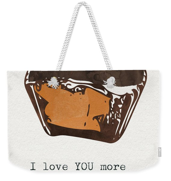 I Love You More Than Peanut Butter Cups 2- Art By Linda Woods Weekender Tote Bag