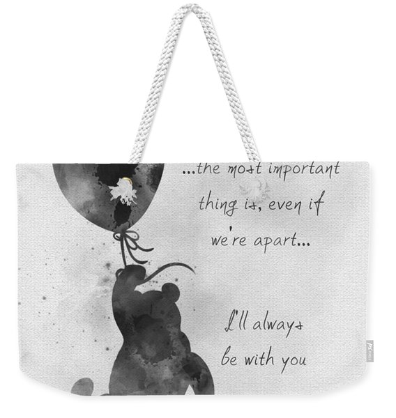 I'll Always Be With You Black And White Weekender Tote Bag