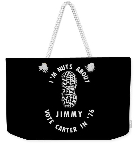 I'm Nuts About Jimmy - Carter 1976 Election Poster Weekender Tote Bag
