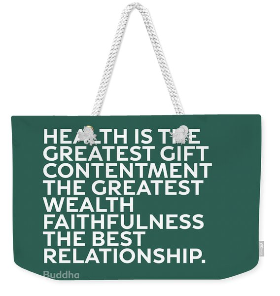 Inspirational Quotes Series 002 Buddha Weekender Tote Bag