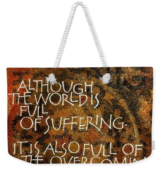 Inspirational Saying Overcome Weekender Tote Bag