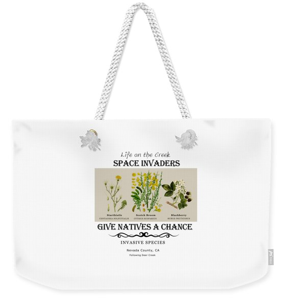 Invasive Species Nevada County, California Weekender Tote Bag