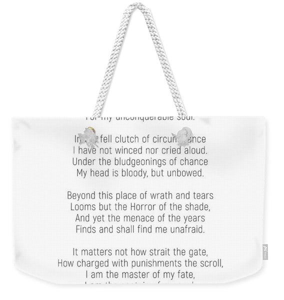 Invictus By William Ernest Henley #minimalist #poem  Weekender Tote Bag
