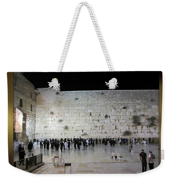 Israel Western Wall - Our Heritage Now And Forever Weekender Tote Bag