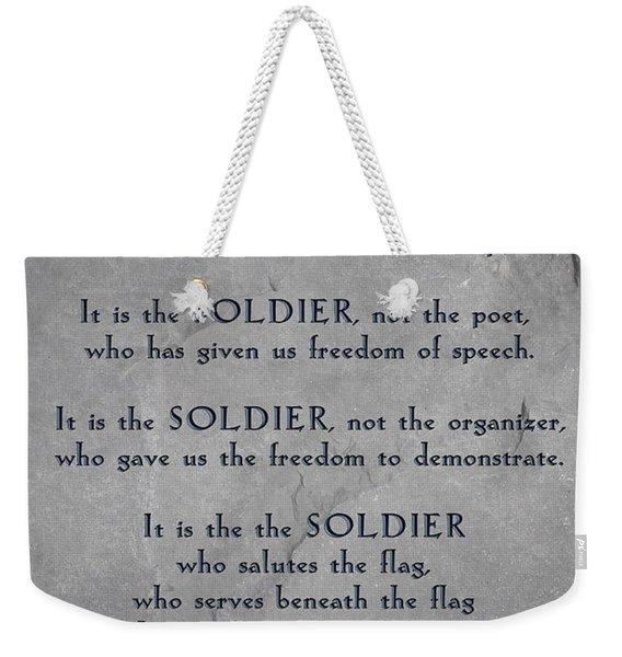 It Is The Soldier Weekender Tote Bag