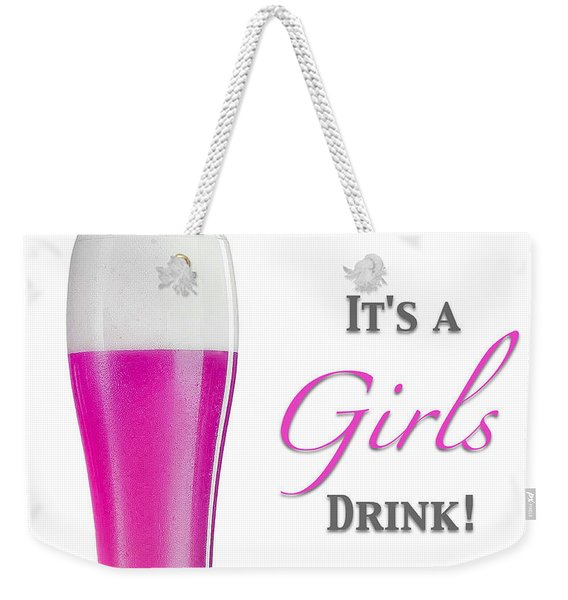 Weekender Tote Bag featuring the digital art It's A Girls Drink by ISAW Company