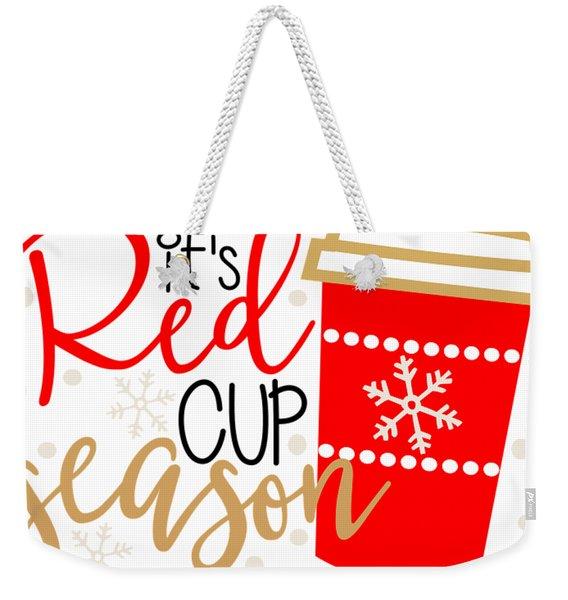 It's Red Cup Season Weekender Tote Bag