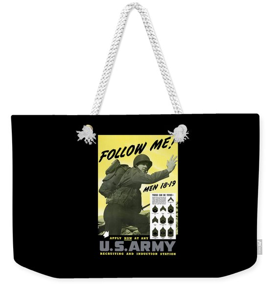 Join The Us Army - Follow Me Weekender Tote Bag