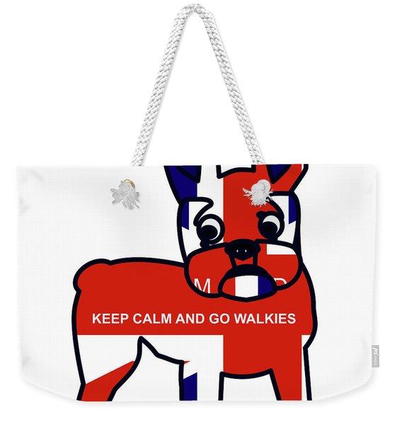 Keep Calm And Go Walkies Weekender Tote Bag