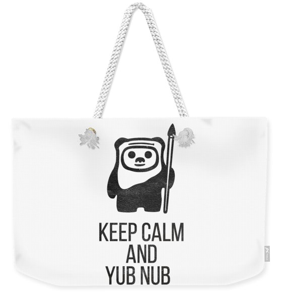 Keep Calm And Yub Nub Weekender Tote Bag