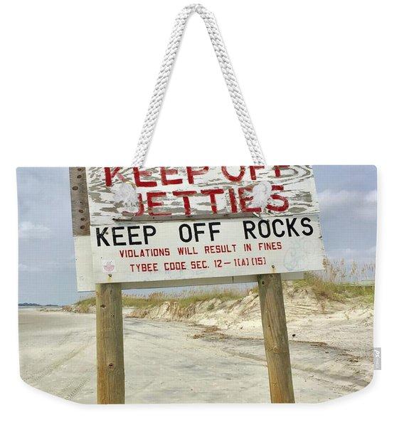 Keep Off Jetties Weekender Tote Bag