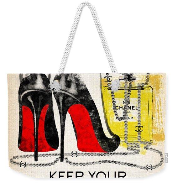 Keep Your Heels Head And Standards High Weekender Tote Bag