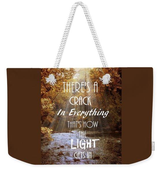 Leonard Cohen Quote Weekender Tote Bag