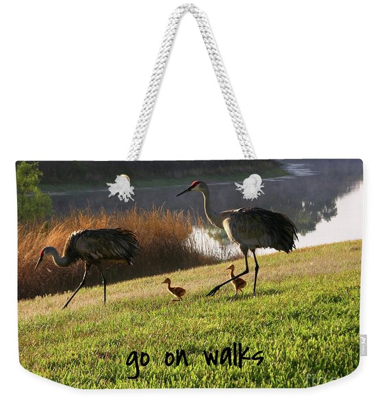 Lessons From Nature - Go On Walks Weekender Tote Bag