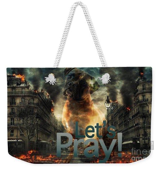 Let Us Pray-2 Weekender Tote Bag