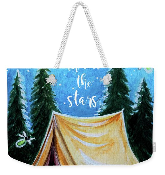 Let's Camp Out Under The Stars Weekender Tote Bag