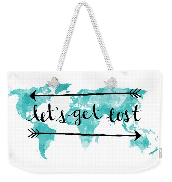 Lets Get Lost 16x20 Weekender Tote Bag