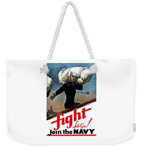 Let's Go Join The Navy Weekender Tote Bag