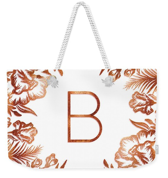 Letter B - Rose Gold Glitter Flowers Weekender Tote Bag