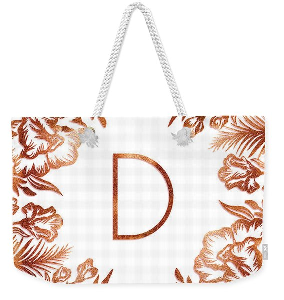 Letter D - Rose Gold Glitter Flowers Weekender Tote Bag