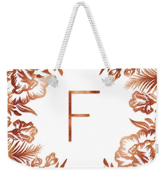 Letter F - Rose Gold Glitter Flowers Weekender Tote Bag