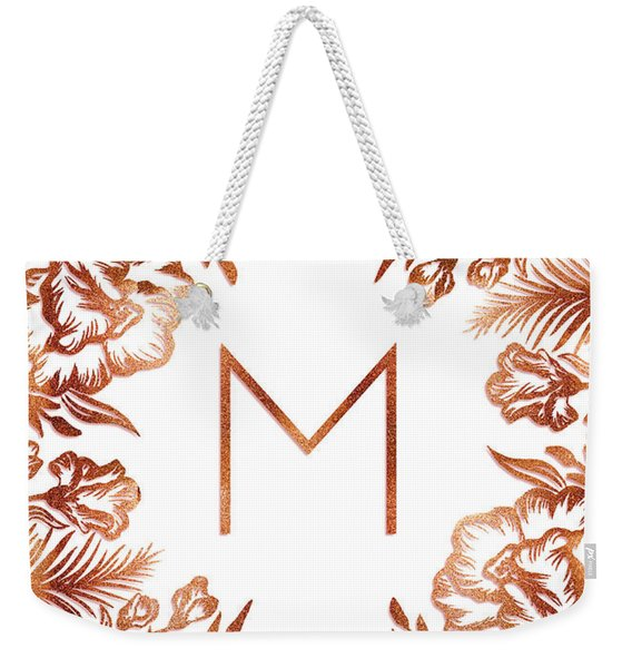 Letter M - Rose Gold Glitter Flowers Weekender Tote Bag
