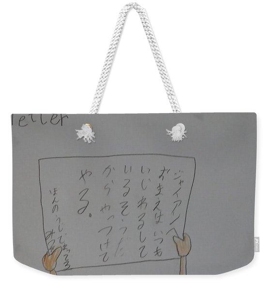 Letter Of Challenge Weekender Tote Bag