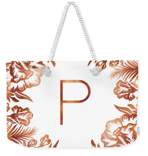 Letter P - Rose Gold Glitter Flowers Weekender Tote Bag