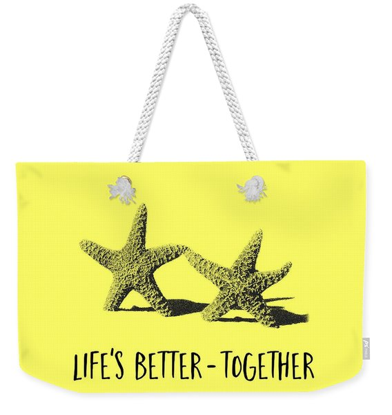Life Is Better Together Sketch Tee Weekender Tote Bag