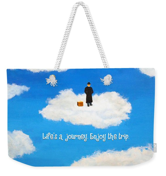 Life's A Journey Greeting Card Weekender Tote Bag
