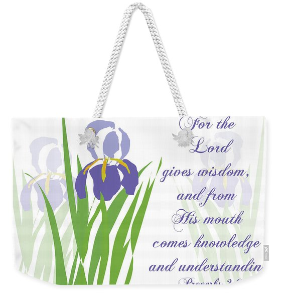 Lord Gives Wisdom Proverbs Weekender Tote Bag