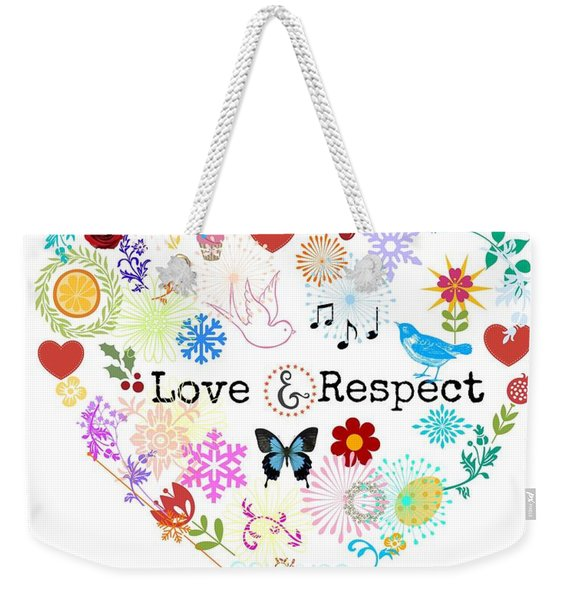 Love And Respect Weekender Tote Bag