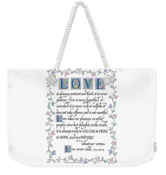Love Is Always Patient-with Border Weekender Tote Bag