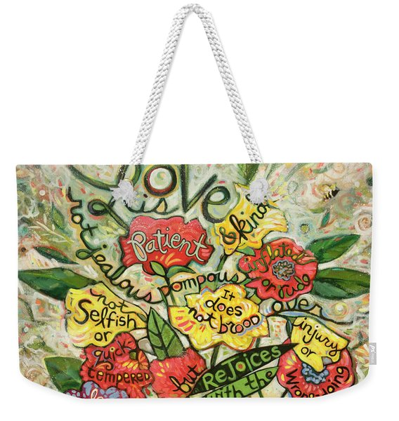 Love Is Patient Weekender Tote Bag