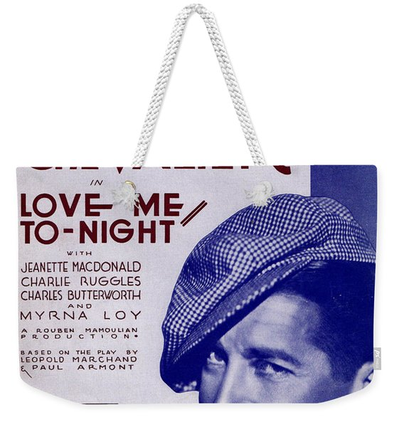 Love Me To-night Weekender Tote Bag