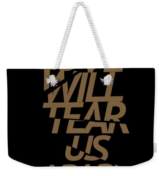 Love Will Tear Us Apart #gold Weekender Tote Bag