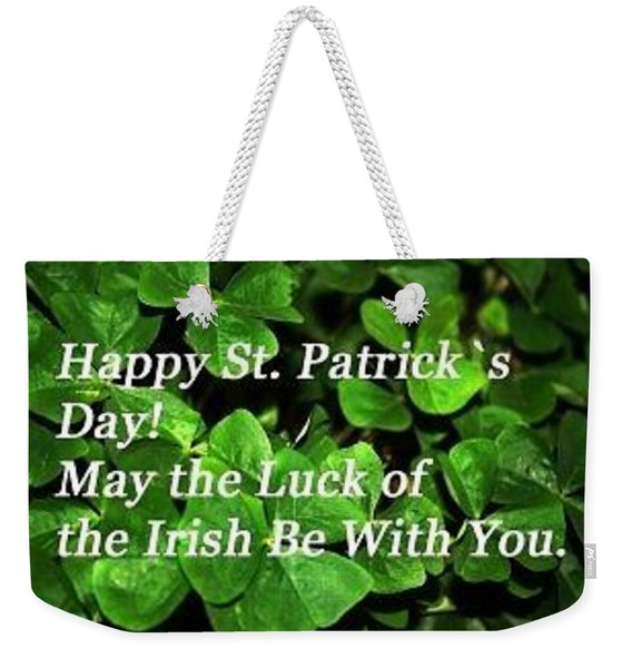 Luck Of The Irsh Weekender Tote Bag