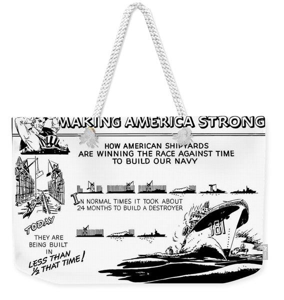 Making America Strong Ww2 Cartoon Weekender Tote Bag