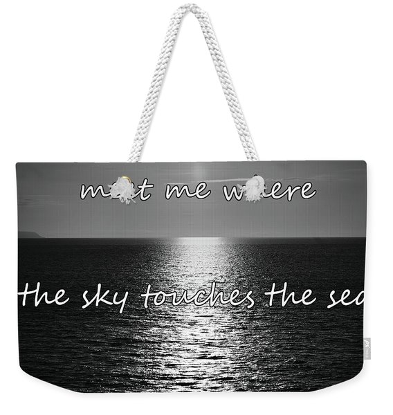 Meet Me Where The Sky Touches The Sea Weekender Tote Bag