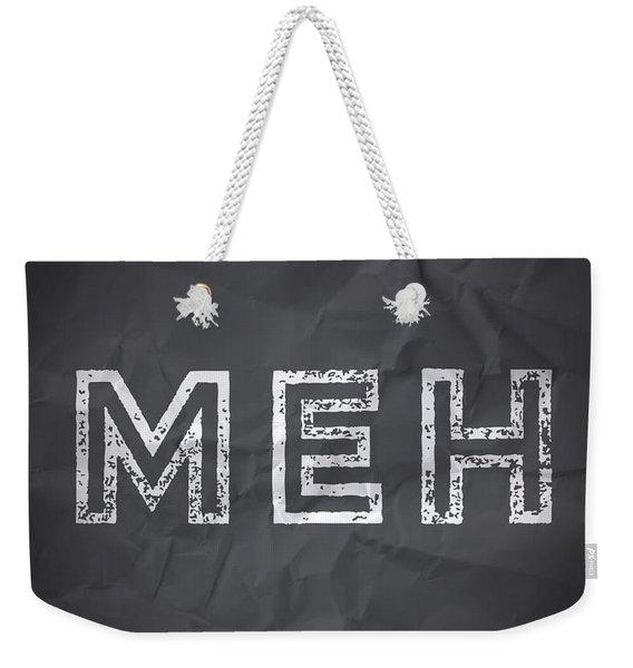 MEH Weekender Tote Bag