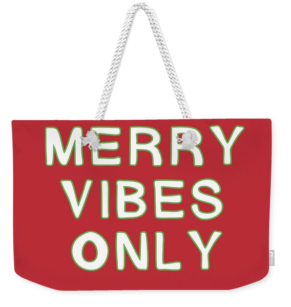 Merry Vibes Only Red- Art By Linda Woods Weekender Tote Bag