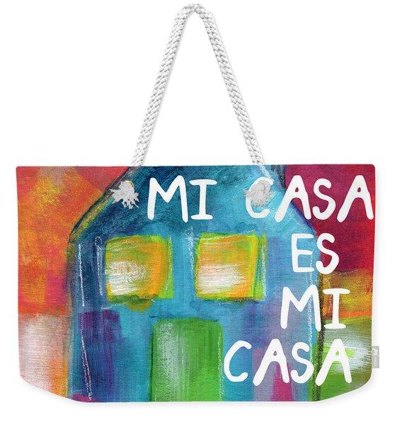 Mi Casa Es Mi Casa- Art By Linda Woods Weekender Tote Bag