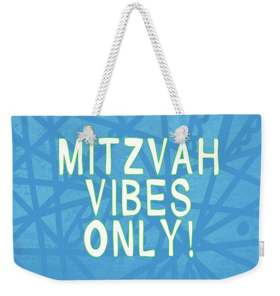 Mitzvah Vibes Only Blue Print- Art By Linda Woods Weekender Tote Bag