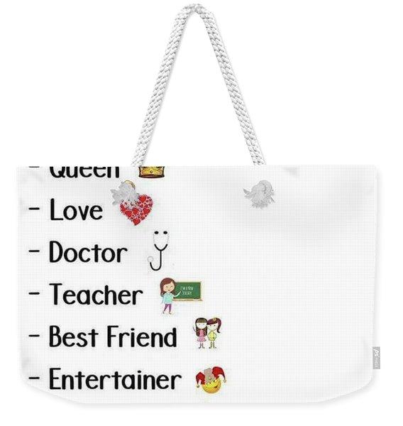 Mom Weekender Tote Bag