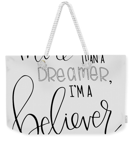 More Than A Dreamer Weekender Tote Bag