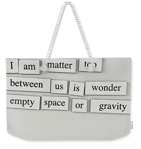 Morning Thoughts. Weekender Tote Bag