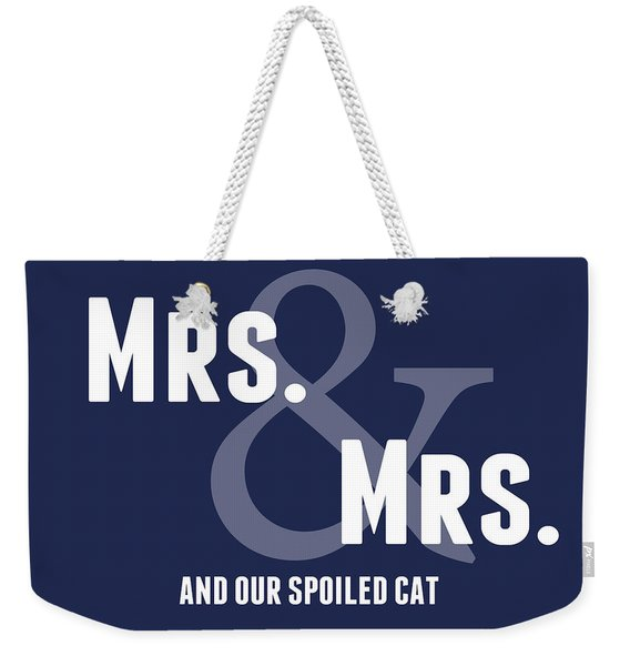Mrs And Mrs And Cat- Blue Weekender Tote Bag