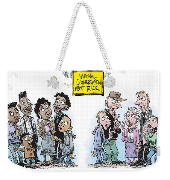 National Conversation About Race Weekender Tote Bag