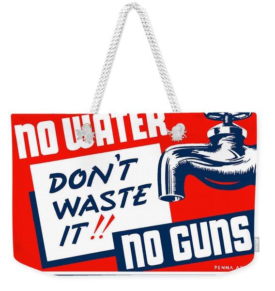 No Water No Guns - Wpa Weekender Tote Bag